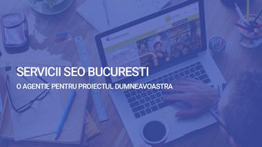 Agentie SEO Bucuresti